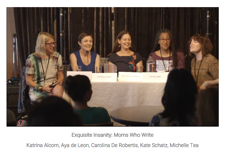 "Bay Area Book Festival 2015 panel ""Exquisite Insanity: Moms Who Write"""